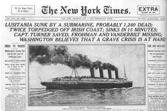 New York Times, reports the sinking of the Lusitania